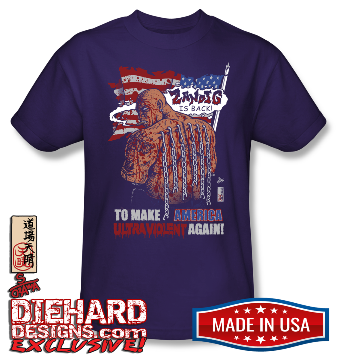 Zandig make america ultraviolent again made in usa t shirt for How to copyright t shirt designs