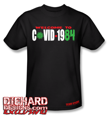 """WELCOME TO CO-VID-1984"" Apparel"