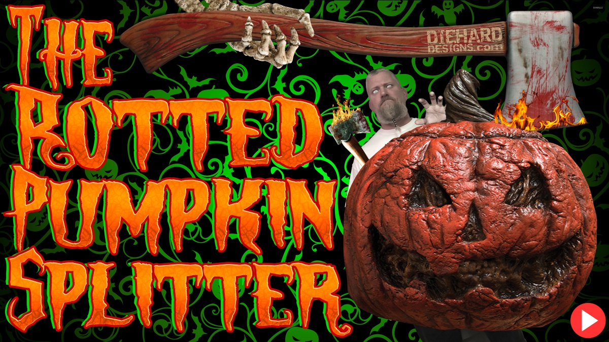 Diehard Designs Exclusive: The Rotted Pumpkin Splitter